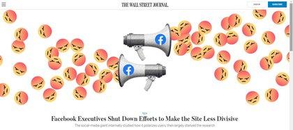 """""""Los ejecutivos de Facebook aplacan los esfuerzos para que el sitio sea menos divisivo"""", The Wall Street Journal"""