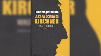 """""""El último peronista"""", de Walter Curia"""