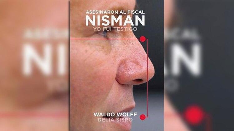 Portada del libro centrado en la investigación sobre la muerte del fiscal Nisman