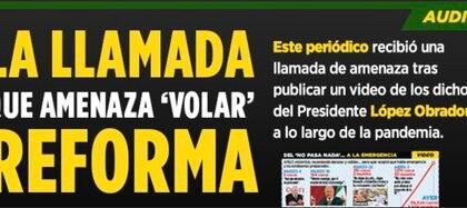 Así denunció el diario mexicano las amenazas (Foto: Grupo Reforma)