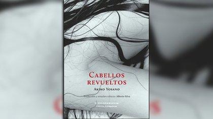 """""""Cabellos revueltos"""", de Akiko Yosano. Buenos Aires: El hilo de Ariadna, 2018"""