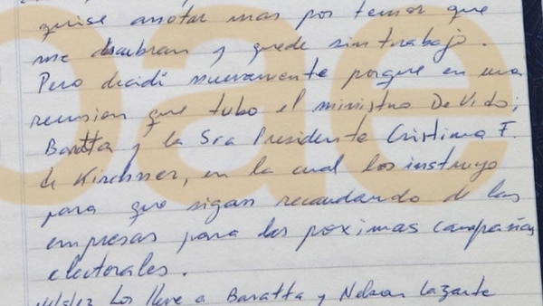 """""""Pero decidí nuevamente porque en una reunión que tuvo el ministro De Vido; Baratta y la Sra. Presidenta Cristina F. de Kirchner, en la cual los instruyó para que sigan recaudando de las empresas para las próximas campañas electorales"""", escribió Centeno en mayo de 2013"""