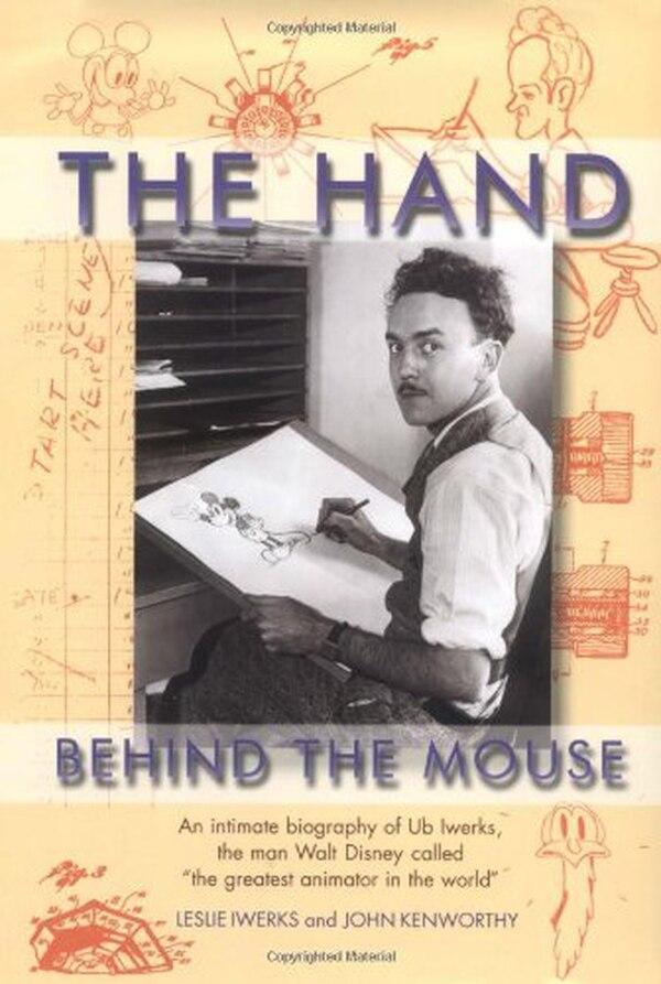Un libro anterior argumenta también que Ub Iwerks creó al ratón más famoso.