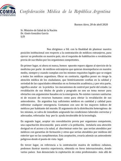 Con fecha de lunes 20 de abril, la carta firmada por el Presiente y el Secretario de Hacienda y Administración de COMRA (el Dr. Jorge Alberto Iapichino y el Dr. Jorge Alberto Coronel), a la que adhieren Federaciones y Colegios Médicos del resto del país, se opone a la llegada de los 202 médicos cubanos.