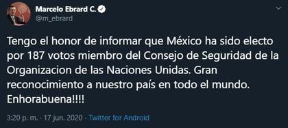 El canciller mexicano dio la noticia por Twitter (Foto: Twitter / @m_ebrard)