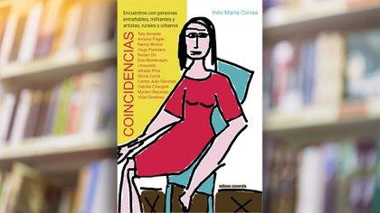 """""""Concidencias"""" (Milena Caserola), de Inés Correa"""
