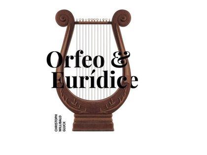 ORFEO & EURÍDICE de Christoph Willibald Gluck