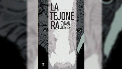 """""""La tejonera"""" de Cynan Jones"""