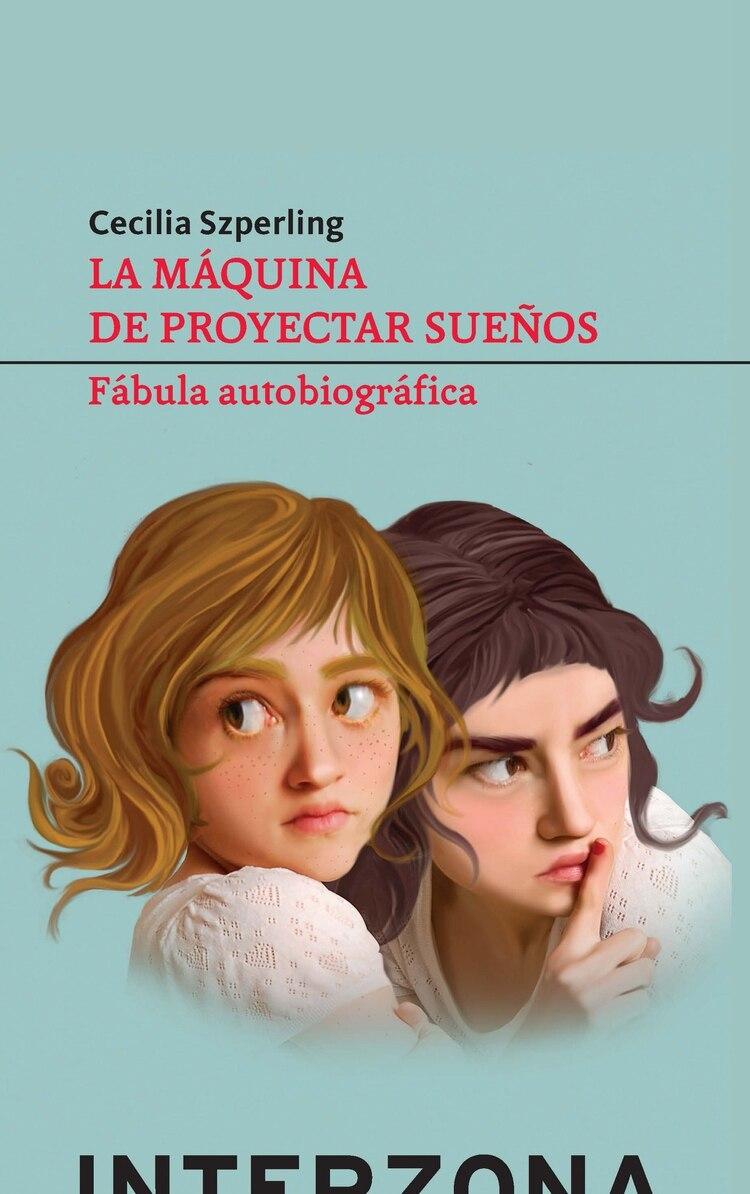 La máquina de proyectar sueños, de Cecilia Szperling, el libro en el que le dedica un capítulo a Andrés Calamaro