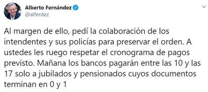 Además, Alberto Fernández les pidió apoyo a los intendentes para evitar nuevos problemas en los bancos.