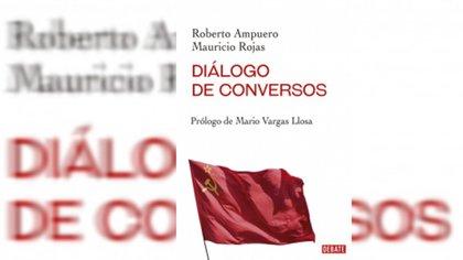"""Portada de """"Diálogo de conversos"""", de Roberto Ampuero y Mauricio Rojas (Debate)."""