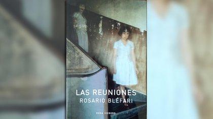 """""""Las reuniones"""" (Rosa Iceberg), de Rosario Bléfari"""
