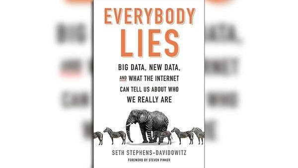 """""""Todo el mundo miente. Big data, nueva data y todo lo que internet puede contarnos sobre quienes somos realmente"""" es un libro que analiza las búsquedas más habituales en la web y cómo son una ventana para entender la psiquis humana"""