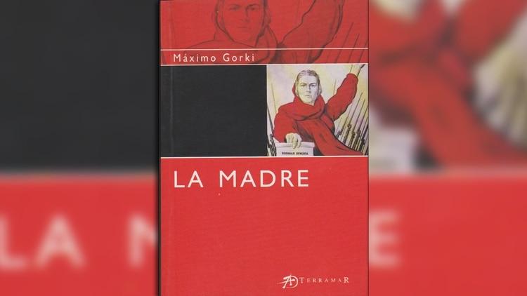 """La madre"", célebre obra de Gorki"