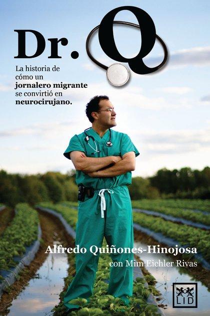 La historia de este gran médico se conoció por su autobiografía, Dr. Q.