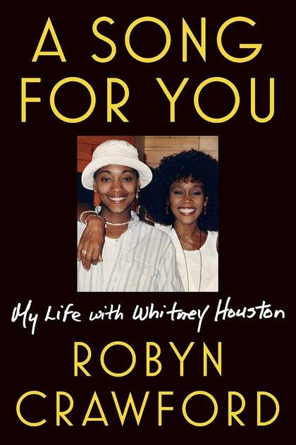 Tapa del libro A Song For You: My Life with Whitney Houston (Una canción para ti: mi vida con Whitney Houston).