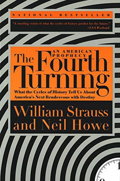 """""""El Cuarto Giro - Una profecía americana"""", de Neil Howe y William Strauss"""