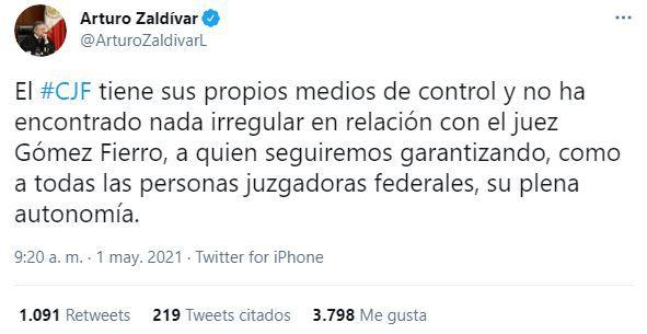 Tuit Arturo Zaldívar juez Juan Pablo Gómez Fierro