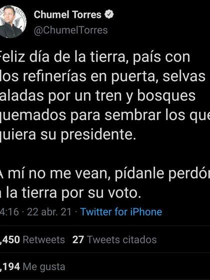 El comediante criticó los proyectos llevados a cabo por el Gobierno Federal en el marco del Día Internacional de la Madre Tierra (Foto: Twitter/ @ChumelTorres)