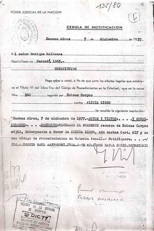 """""""…resuelvo: rechazar el presente recurso de Habeas Corpus N°362 interpuesto a favor de Alicia Lisso"""". Firmado: Eugenio Raúl Zaffaroni, juez"""