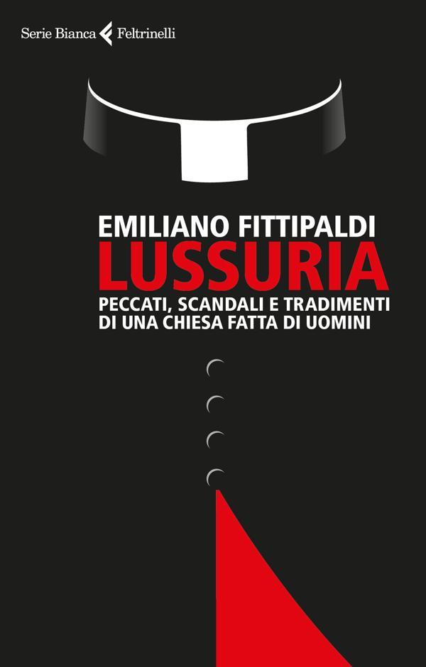 Lussuria, de Emiliano Fittipaldi